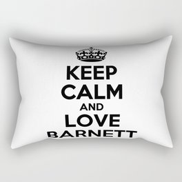 Keep calm and love BARNETT Rectangular Pillow