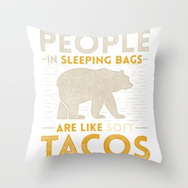 People In Sleeping Bag Like Tacos Throw Pillow
