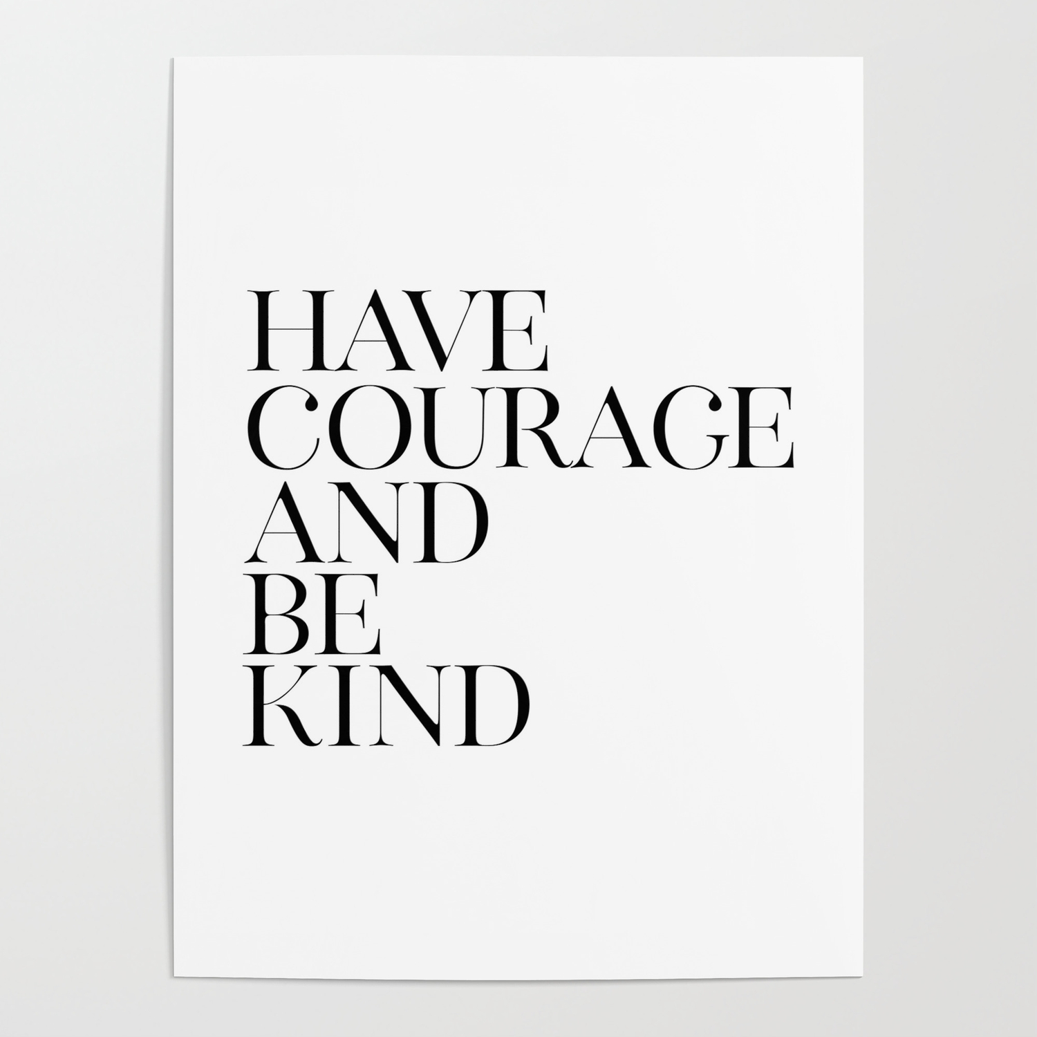 picture relating to Have Courage and Be Kind Printable referred to as Incorporate Braveness And Be Form, Black White Artwork, House Decor, Printable Artwork, Typography Quotation Poster through printableartsy