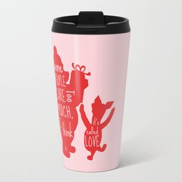 Some People Care too Much I think It's Called Love - Winnie the Pooh inspired Print Travel Mug