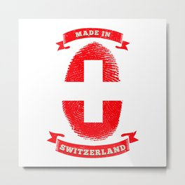 MADE IN  FINGERPRINT SWITZERLAND Metal Print