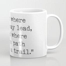 Ralph Waldo Emerson, awesome quote 3. Coffee Mug