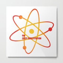 the Zazzy Substitution- Season 4 Episode 3 - the BB Theory - Sitcom TV Show Metal Print