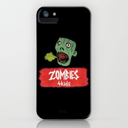 Zombies4Kids 002 iPhone Case