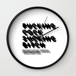 Someone's Angry. Wall Clock