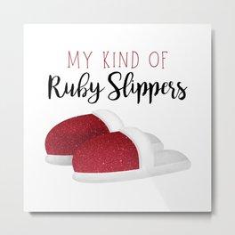 My Kind Of Ruby Slippers Metal Print