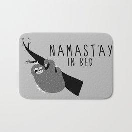 namast'ay in bed sloth Bath Mat