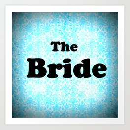 THE BRIDE Aqua Art Print