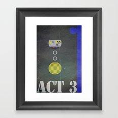 Act 3 Framed Art Print