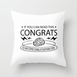 Stop staring at your phone screen Throw Pillow