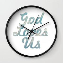 God Loves Us Wall Clock