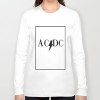 acdc Long Sleeve T-shirts featuring Classy Rockers by blairartisan