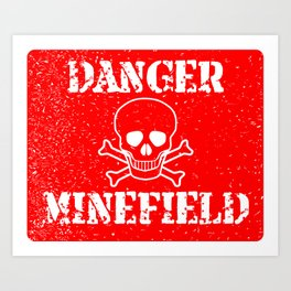 Danger Minefield Art Print