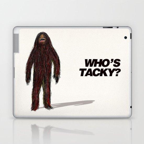 Who's tacky?  Laptop & iPad Skin