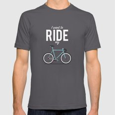 I Want To Ride My Bicycle MEDIUM Asphalt Mens Fitted Tee