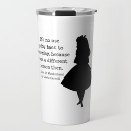 Alice in Wonderland Quote Travel Mug