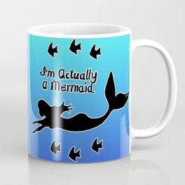 I'm Actually A Mermaid Blue & Black Silhouette Coffee Mug