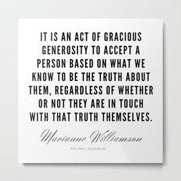 94  |  Marianne Williamson Quotes | 190812 Metal Print