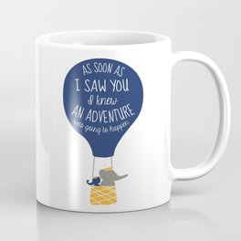 Babar-As soon as I saw You I knew an Adventure was going to Happen Coffee Mug