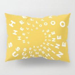 Hello Sunshine #minimal #typography #summervibes Pillow Sham