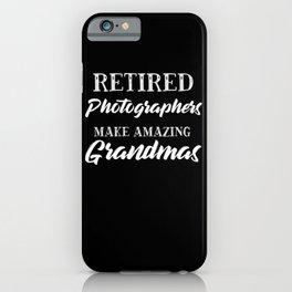 Retired Photographers Make Amazing Grandmas iPhone Case