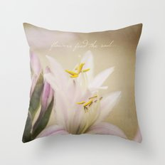 Flowers Feed the Soul Throw Pillow