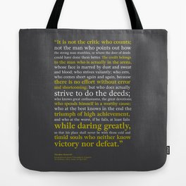 Man in the Arena / Theodore Roosevelt Tote Bag