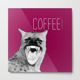 Pop art Hyena! Animal funny quote. Coffee! Metal Print