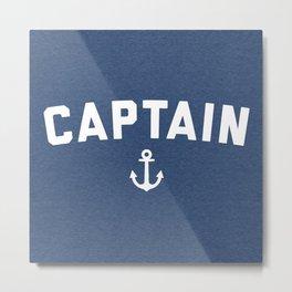 Captain Nautical Quote Metal Print