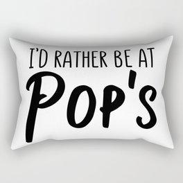I'd rather be at Pops Rectangular Pillow