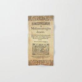 Shakespeare. A midsummer night's dream, 1600 Hand & Bath Towel