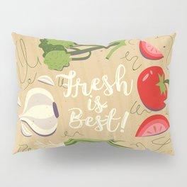 Fresh Is Best In The Kitchen Pillow Sham