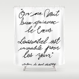The Little Prince Quote 002 Shower Curtain
