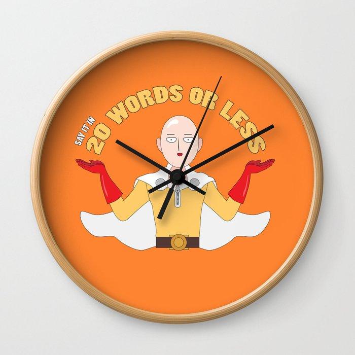 Saitama's motto - 20 words or less! Wall Clock