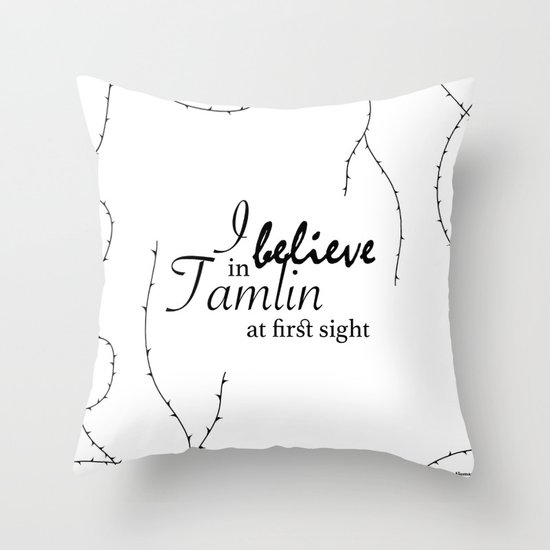 I Believe In Tamlin At First Sight Throw Pillow