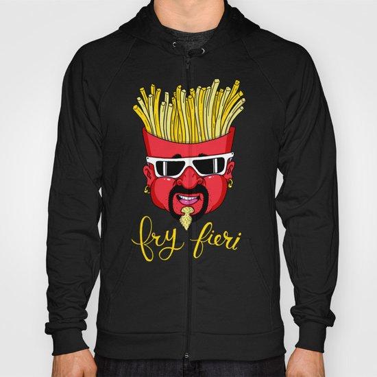 Fry Fieri Hoody