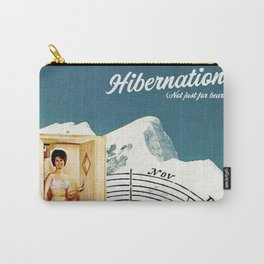 Hibernation! Not just for bears Carry-All Pouch