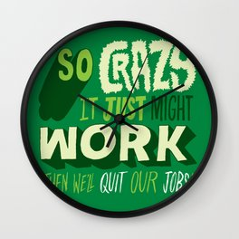 Quit Our Jobs Wall Clock