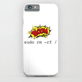Sudo RM RF for Men Women Linux Command iPhone Case