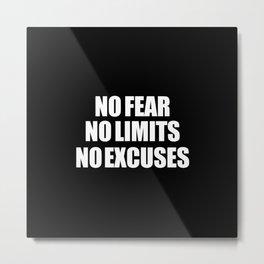 No fear No Limits Metal Print