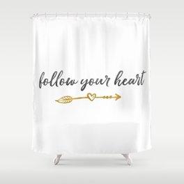 Follow Your Heart Arrow with Heart Shower Curtain