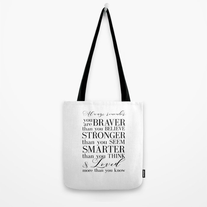 Inspirational Quote Winnie The Pooh Print Typography You Are Braver Than Tote Bag By Printablelifestyle Society6