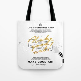 Make Good Art - Neil Gaiman Tote Bag