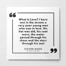 3   | Victor Hugo Quotes | 190830 Metal Print