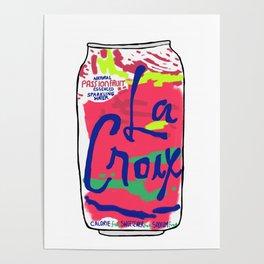 passionfruit La Croix or death Poster