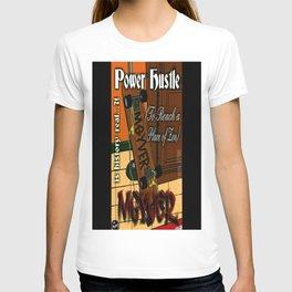Power Hustle (To Reach a Place of Zen) artwork T-shirt