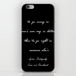 To Go Wrong in One's Own Way iPhone Skin