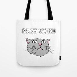 Stay Woke Cat Funny Kitty Tote Bag