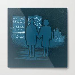 You met me at a very strange time in my life. Metal Print
