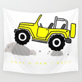 That's how I roll - Yellow Jeep Wall Tapestry